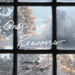 only-two-reasons